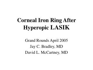 Corneal Iron Ring After Hyperopic  LASIK