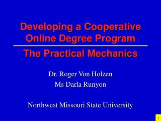 Developing a Cooperative Online Degree Program The Practical Mechanics