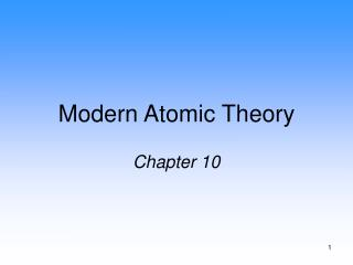 Modern Atomic Theory Chapter 10