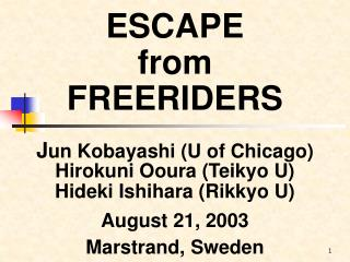 ESCAPE from FREERIDERS