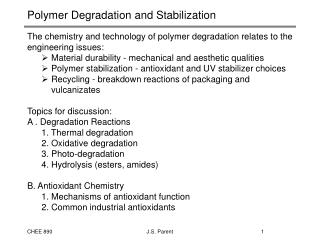 Polymer Degradation and Stabilization