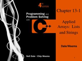 Chapter 13-1 Applied Arrays:  Lists and Strings