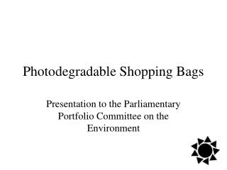 Photodegradable Shopping Bags