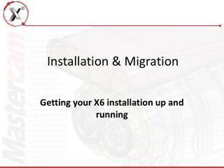 Installation & Migration
