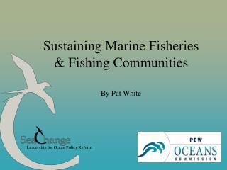Leadership for Ocean Policy Reform