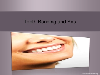 Tooth Bonding and You