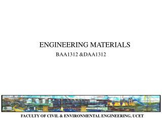 FACULTY OF CIVIL & ENVIRONMENTAL ENGINEERING, UCET