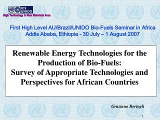 Renewable Energy Technologies for the Production of Bio-Fuels: Survey of Appropriate Technologies and Perspectives for