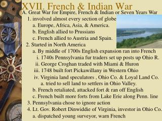 XVII. French & Indian War
