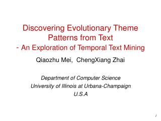 Discovering Evolutionary Theme Patterns from Text  -  An Exploration of Temporal Text Mining