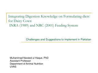 Integrating Digestion Knowledge on Formulating diets for Dairy Cows:   INRA (1989) and NRC (2001) Feeding System