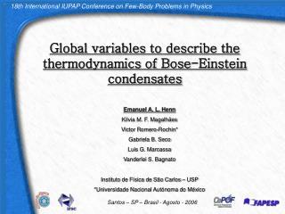Global variables to describe the thermodynamics of Bose-Einstein condensates