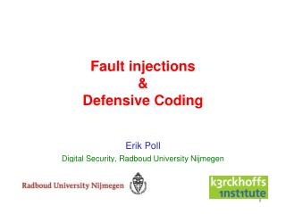 Fault injections  & Defensive Coding