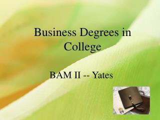 Business Degrees in College