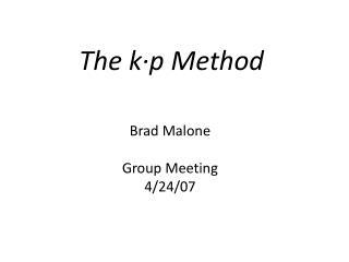 The k∙p Method