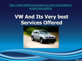 VW And Its Very best Services Offered