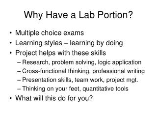 Why Have a Lab Portion?