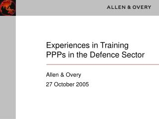 Experiences in Training PPPs in the Defence Sector