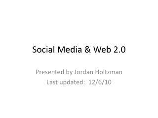 Social Media & Web 2.0