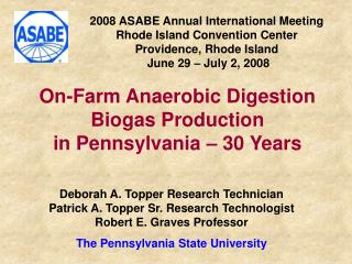 2008 ASABE Annual International Meeting Rhode Island Convention Center  Providence, Rhode Island  June 29 – July 2, 200