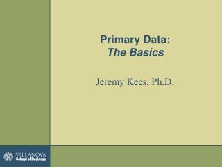Primary Data: The Basics