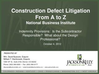 Construction Defect Litigation From A to Z National Business Institute