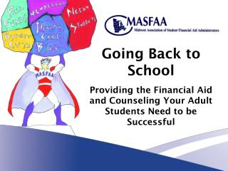 Going Back to School Providing the Financial Aid and Counseling Your Adult Students Need to be Successful