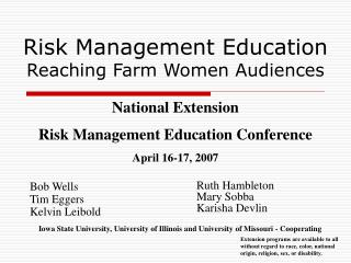 Risk Management Education Reaching Farm Women Audiences