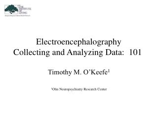 Electroencephalography  Collecting and Analyzing Data:  101