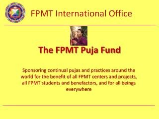 The FPMT Puja Fund
