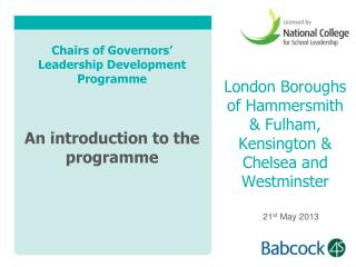 Chairs of Governors� Leadership Development Programme An introduction to the programme