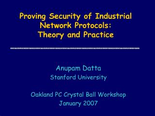 Proving Security of Industrial Network Protocols:  Theory and Practice