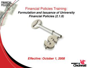 Financial Policies Training: Formulation and Issuance of University  Financial Policies (2.1.9) Effective: October 1, 2