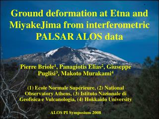 Ground deformation at Etna and MiyakeJima from interferometric PALSAR ALOS data