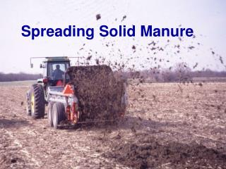 Spreading Solid Manure