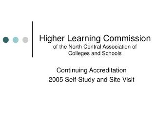 Higher Learning Commission of the North Central Association of  Colleges and Schools