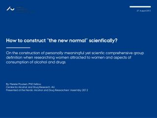 "How  to  construct  ""the new normal""  scienfically ?"