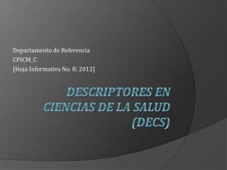 Descriptores en Ciencias de la Salud (DeCS)