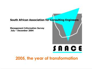 South African Association for Consulting Engineers Management Information Survey  July – December 2004