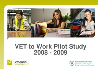 VET to Work Pilot Study 2008 - 2009