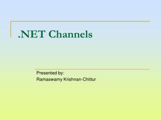 .NET Channels