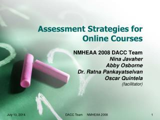 Assessment Strategies for Online Courses
