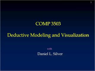 COMP 3503 Deductive Modeling and Visualization
