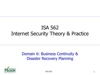 Domain 6: Business Continuity &  Disaster Recovery Planning