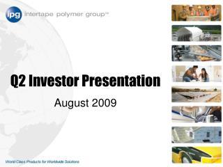 Q2 Investor Presentation