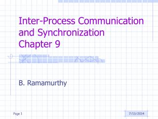 Inter-Process Communication and Synchronization Chapter 9