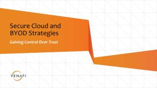 Secure Cloud and  BYOD  Strategies