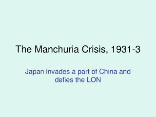 The Manchuria Crisis, 1931-3