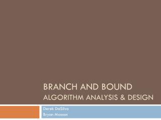 Branch and Bound Algorithm Analysis & Design