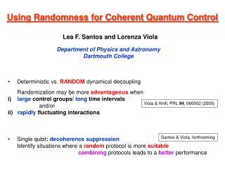 Using Randomness for Coherent Quantum Control